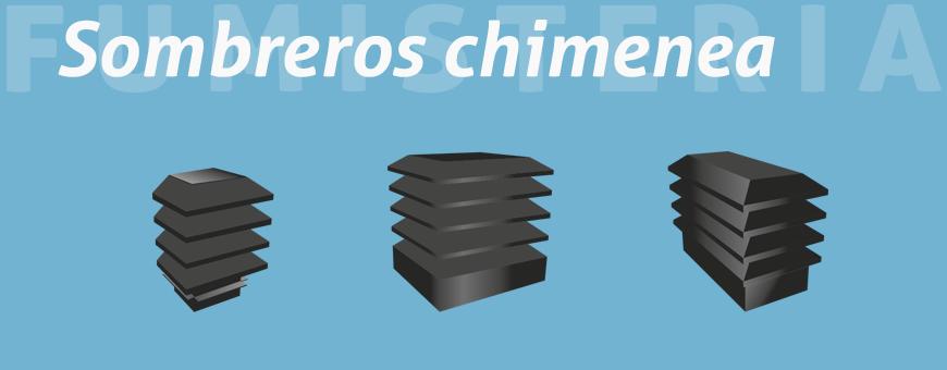 Sombreros de Chimenea