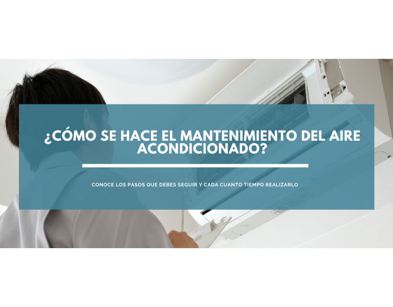 Cómo hacer un mantenimiento de aire acondicionado - Pasos a seguir