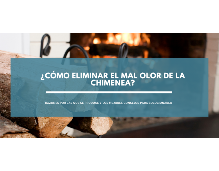 ¿Cómo eliminar el mal olor de la chimenea?