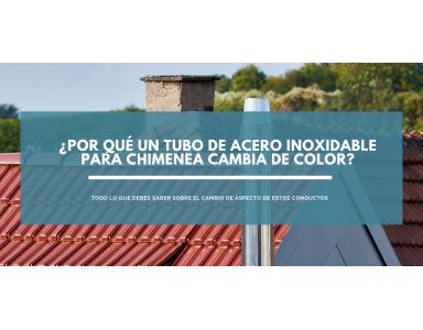 ¿Por qué un tubo de acero inoxidable para chimenea cambia de color?